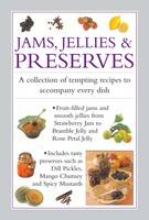 Jams, Jellies & Preserves: A...