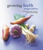 Growing Bulb Vegetables: A Directory...