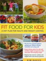 Fit Food for Kids: A Diet Plan for...