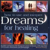 How to Use Dreams for Healing