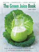 The Green Juice Book: Detox - ...