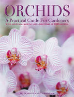 Orchids: A Practical Guide for...