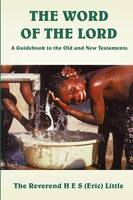 The Word of the Lord - A Guidebook to...