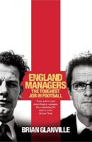England Managers: The Toughest Job in...