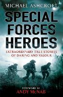 Special Forces Heroes: Extraordinary...