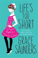 Life's Too Short: Top Tips and Insider Cheats for the Modern Girl
