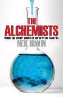 The Alchemists: Inside the Secret...