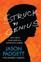 Struck by Genius: How a Brain Injury...