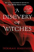 A Discovery of Witches: Soon to be a...