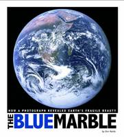 The Blue Marble: How a Photograph...