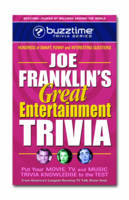 Joe Franklin's Great Entertainment Trivia: Put Your Movie, TV and Music Trivia Knowledge to the Test