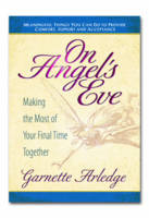 On Angel's Eve: Making the Most of...