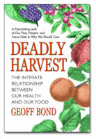 Deadly Harvest: The Intimate...
