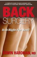 Back Surgery: Is it Right for You?