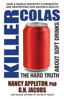 Killer Colas: The Hard Truth About...