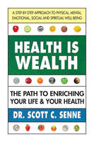 Health is Wealth: The Path to...