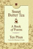 Sweet Butter Tea: A Book of Poems