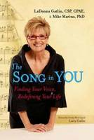 The Song in You: Finding Your Voice,...