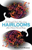 Hairlooms: The Untangled Truth about...