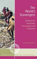 World's Scavengers: Salvaging for Sustainable Consumption and Production