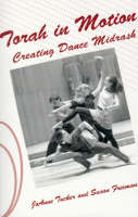 Torah in Motion: Creating Dance Midrash