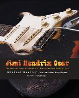 Jimi Hendrix Gear: The Guitars, Amps...
