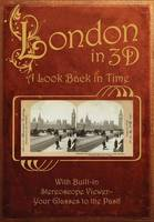 London in 3-D: A Look Back in Time