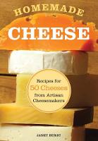 Homemade Cheese: Recipes for 50...