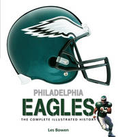 Philadelphia Eagles: The Complete...