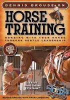 Dennis Brouse on Horse Training:...