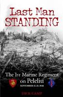 Last Man Standing: The 1st Marine...