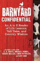 Barnyard Confidential: An A to Z...