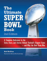 The Ultimate Super Bowl Book: A...