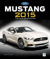 Ford Mustang: The New Generation: 2015