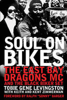 Soul on Bikes: The East Bay Dragons ...