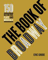 The Book of Broadway: The 150...