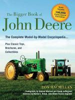 The Bigger Book of John Deere: The...