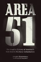 Area 51: The Graphic History of...
