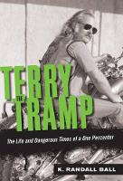 Terry the Tramp: The Life and...