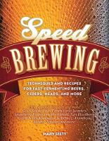 Speed Brewing: Recipes with Short ...