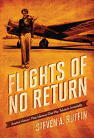 Flights of No Return: Aviation...