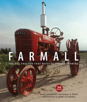 Farmall: The Red Tractor That...