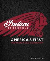 Indian Motorcycle: America's First...