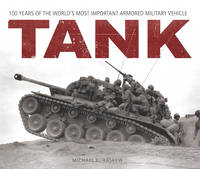 Tank: 100 Years of the World's Most...