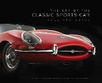 The Art of the Classic Sports Car:...