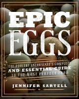 Epic Eggs: The Poultry Enthusiast's...