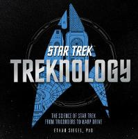 Treknology: The Science of Star Trek...