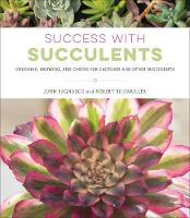 Success with Succulents: Choosing,...