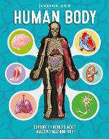Inside Out Human Body: Explore the...