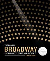The Book of Broadway: The Definitive...